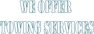 WE OFFER 